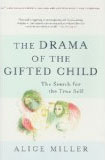 the-drama-of-the-gifted-child